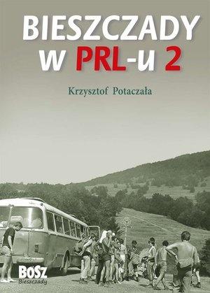 Bieszczady w PRL-u 2. Potaczala. Bieszczady z jaktoblisko.com.